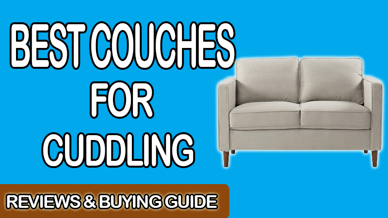 Best Couches for Cuddling