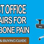 Best Office Chairs for Tailbone Pain